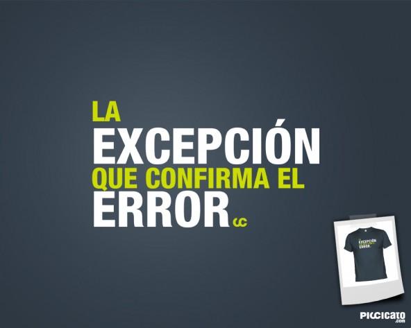 La excepción que confirma el error